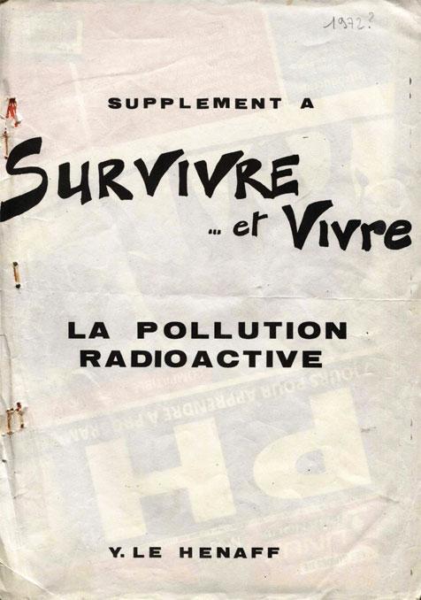 Survivre… et vivre Edition spéciale pollution radioactive 1972
